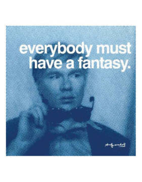 klassischer Kunstdruck: Andy Warhol, Everybody must have a fantasy
