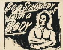 Andy Warhol - Be a Somebody with a Body, 1985